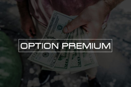 Option Premium - Investing With Chris Jackson - Article